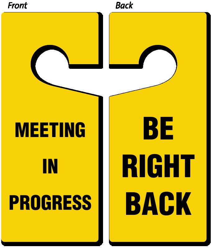 683x800 Be Right Back Meeting In Progress Door Hanger, 2 Sided Signs, Sku