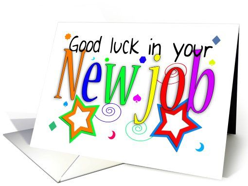 510x382 Good Luck In Your New Job Greeting Card Job Related