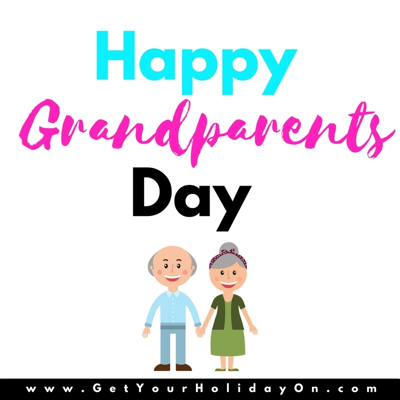 800x800 Grandparents Day Archives Get Your Holiday On!