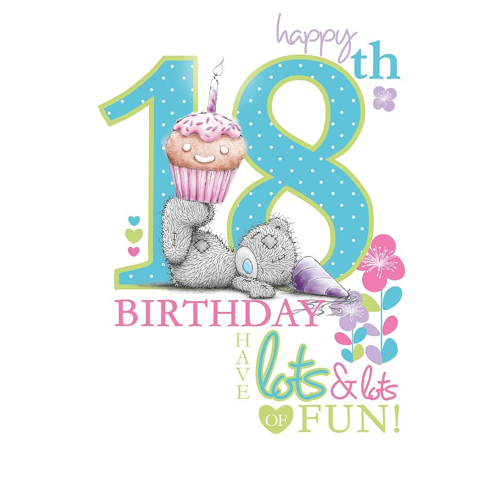 1024x1024 Me To You 18th Birthday Gifts Amp Cards Selection For Bday