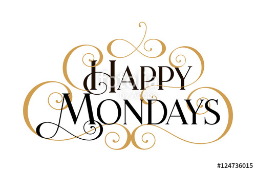 500x334 Monday,happy Mondays,happi Mondays Card,happy Mondays Banner,happy