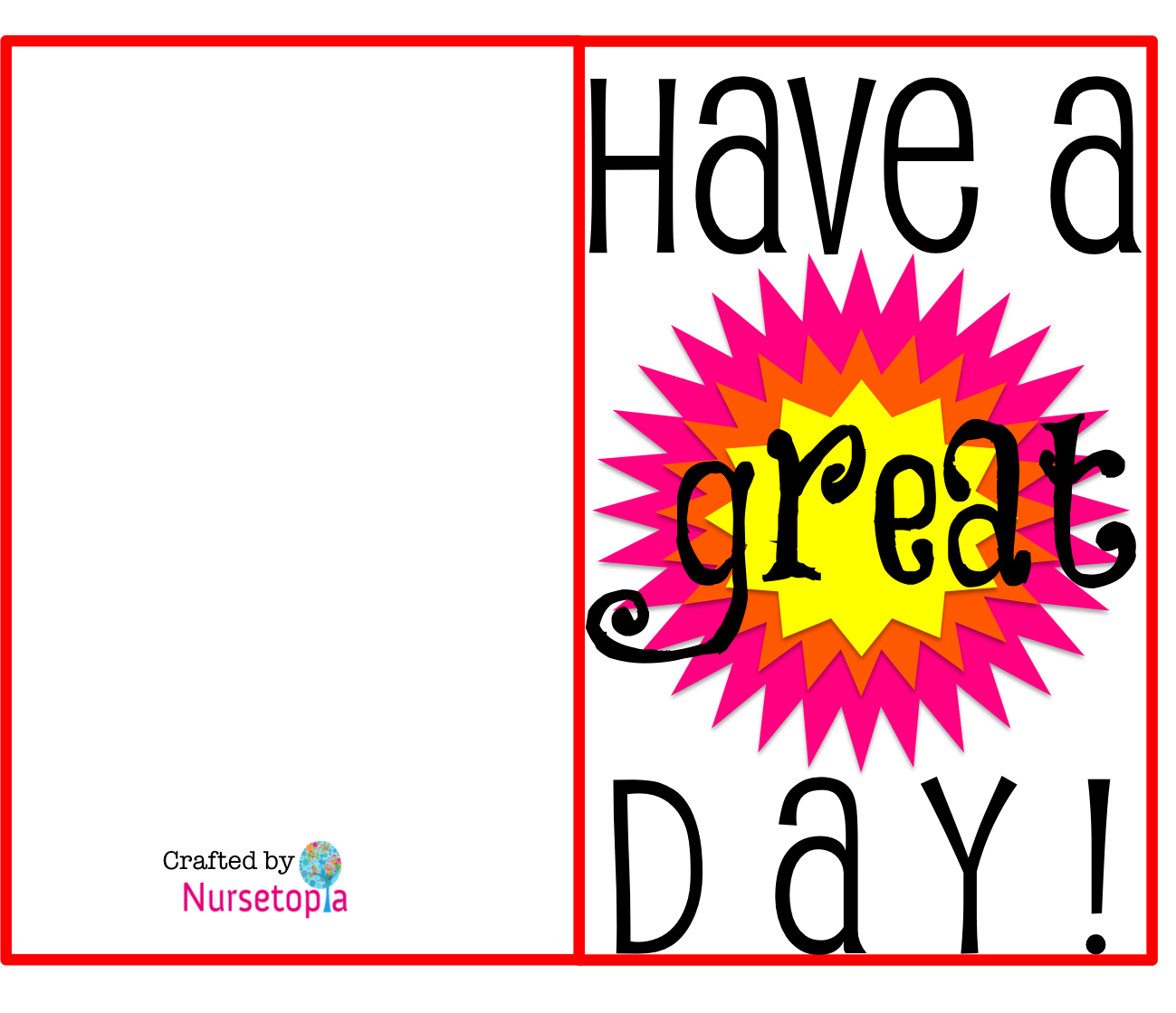 photograph relating to Today is a Good Day for a Good Day Printable known as Incorporate A Terrific Working day Visuals No cost obtain great Comprise A Very good