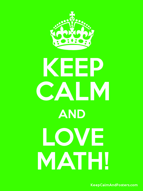 600x800 Keep Calm And Love Math!