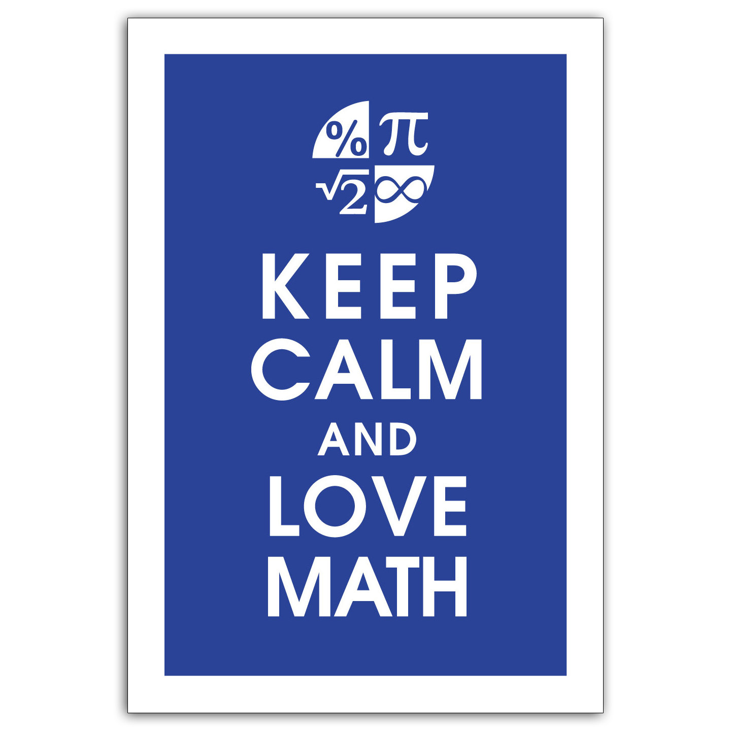 1440x1440 Keep Calm And Love Math 13x19 Art Print Featured In American