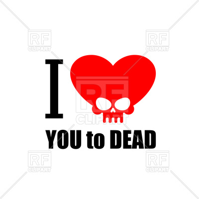400x400 I Love You To Death. Symbol Of Heart With Skull. Royalty Free