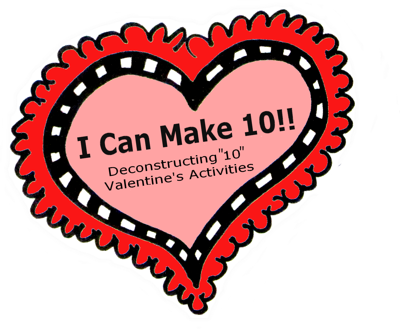 1448x1187 Valentines Math Freebie Decomposing 10 Preschool Powol Packets