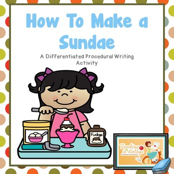 350x350 Differentiated Procedural Writing How To Make An Ice Cream Sundae