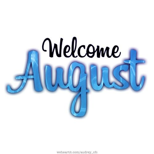 500x500 Best Welcome August Ideas August Calender