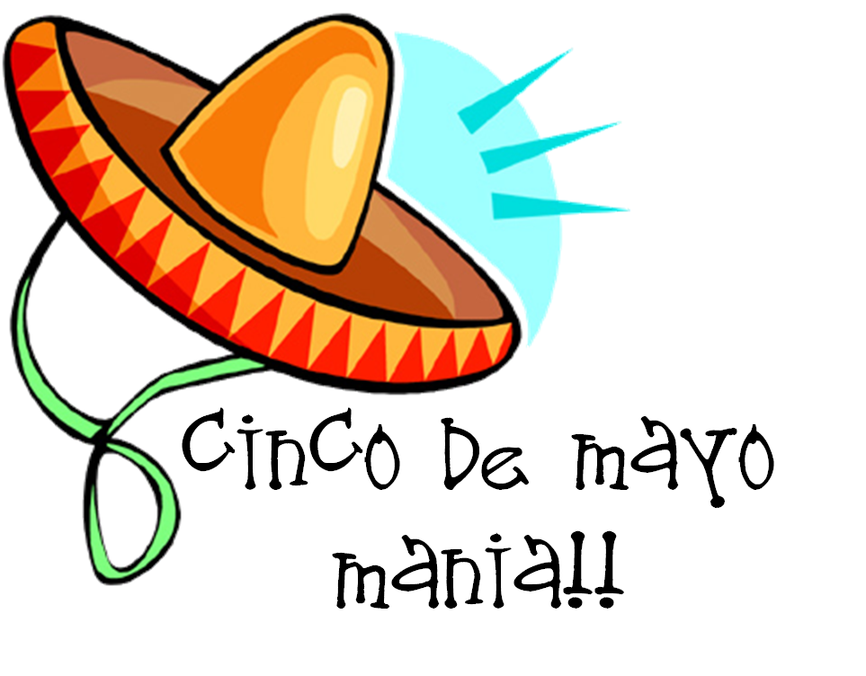963x752 Cinco De Mayo Mania Graphic