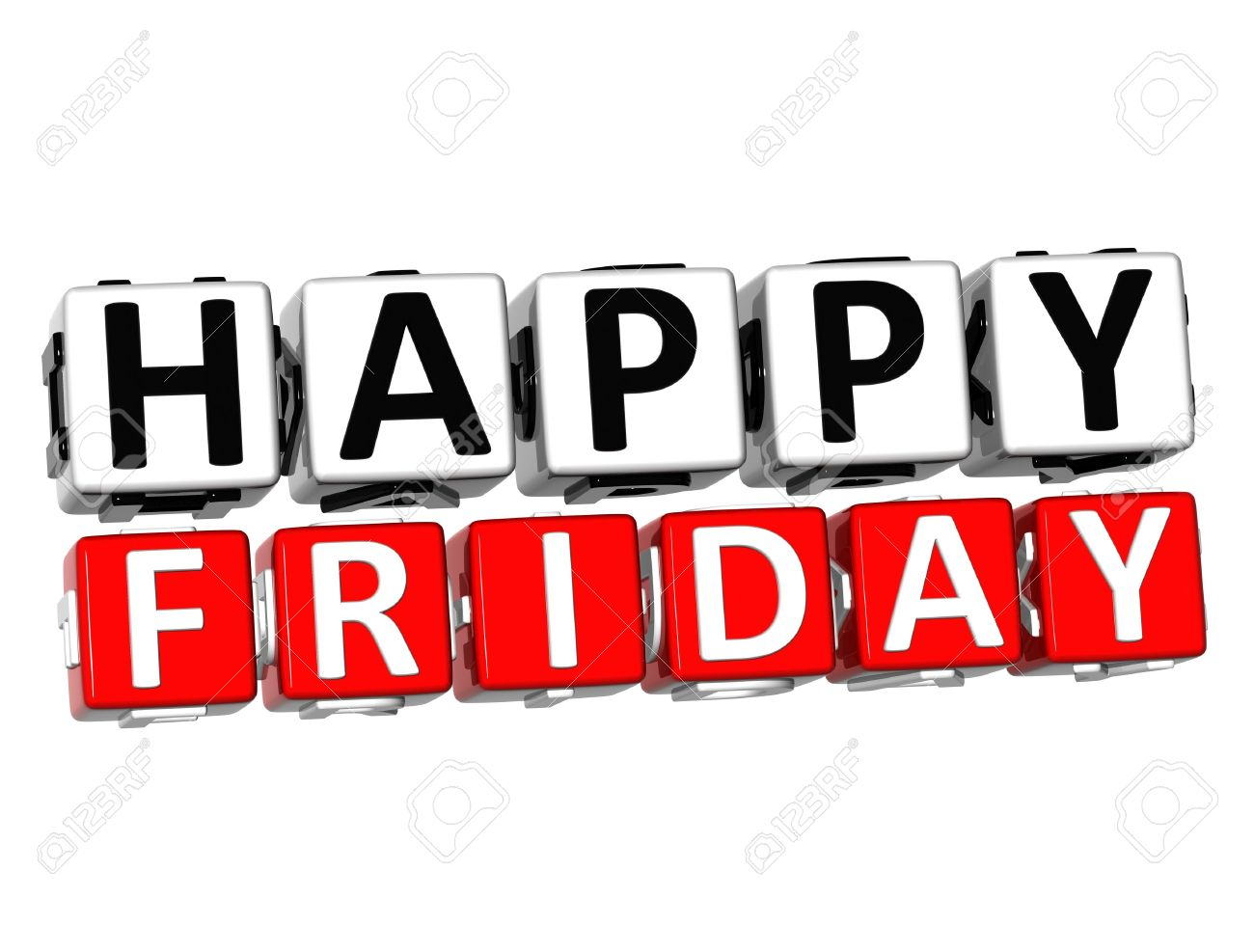1300x987 3d Happy Friday Button Click Here Block Text Over White Background
