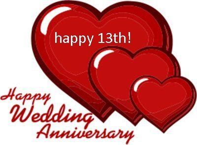 400x294 Happy 13 Year Anniversary Happy 13th Wedding Anniversary God