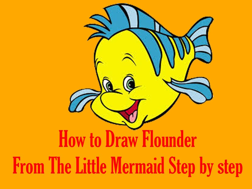 1024x768 How To Draw Flounder From The Little Mermaid Step By Step