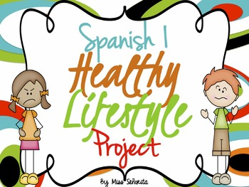 350x263 Spanish 1 Healthy Lifestyle Project By Miss Senorita Tpt