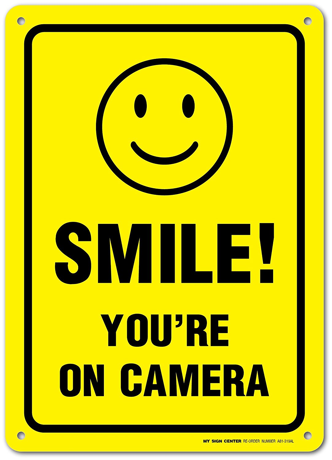 1083x1500 Smile You'Re On Camera Sign