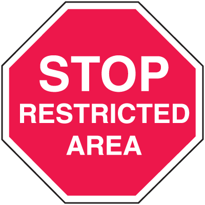 400x400 Restricted Area Security Stop Signs From Stock Items