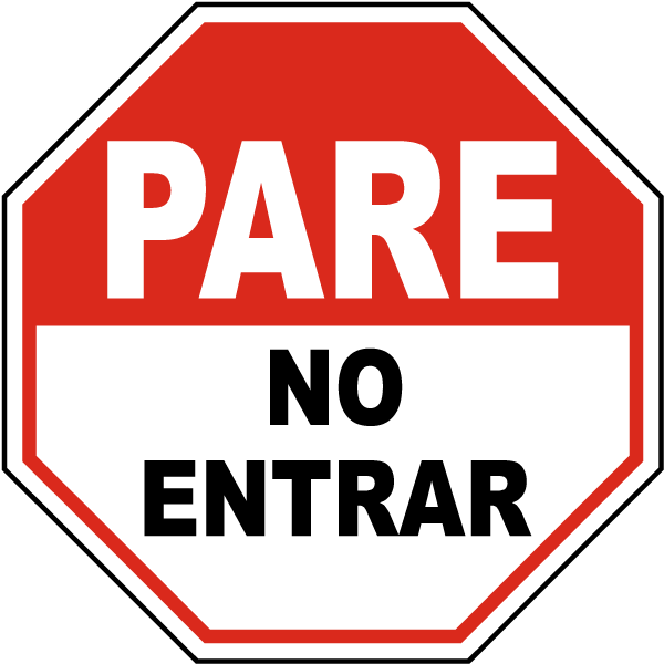 600x600 Spanish Stop Do Not Enter Sign F3763sp