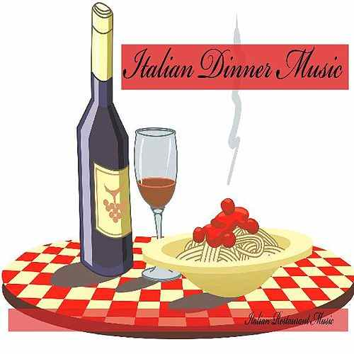 500x500 Italian Dinner Music, Italian Restaurant Music, By Italian