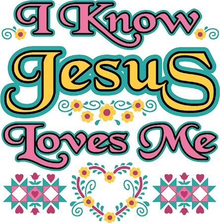444x450 I Know Jesus Loves Me