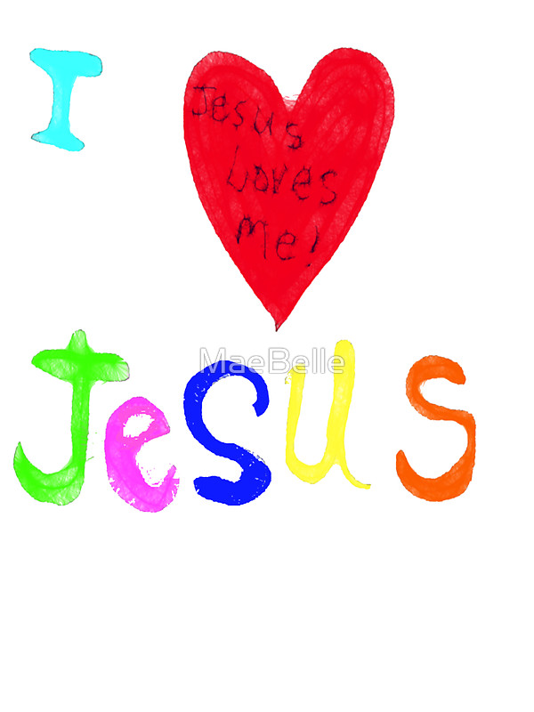 600x800 I Love Jesus, Jesus Loves Me Tee Stickers By Maebelle Redbubble
