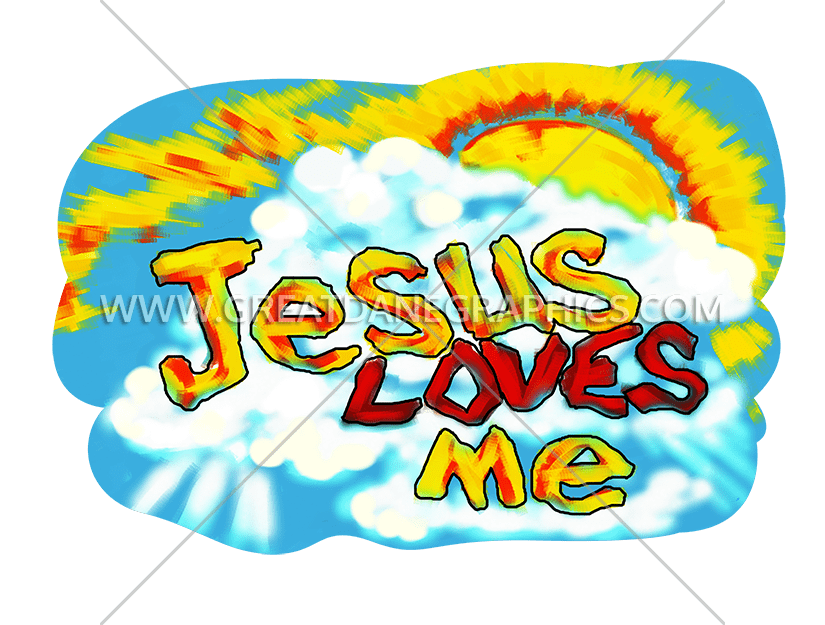 825x625 Jesus Loves Me Production Ready Artwork For T Shirt Printing