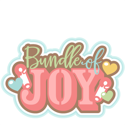 432x432 Bundle Of Joy Title Svg Scrapbook Cut File Cute Clipart Files