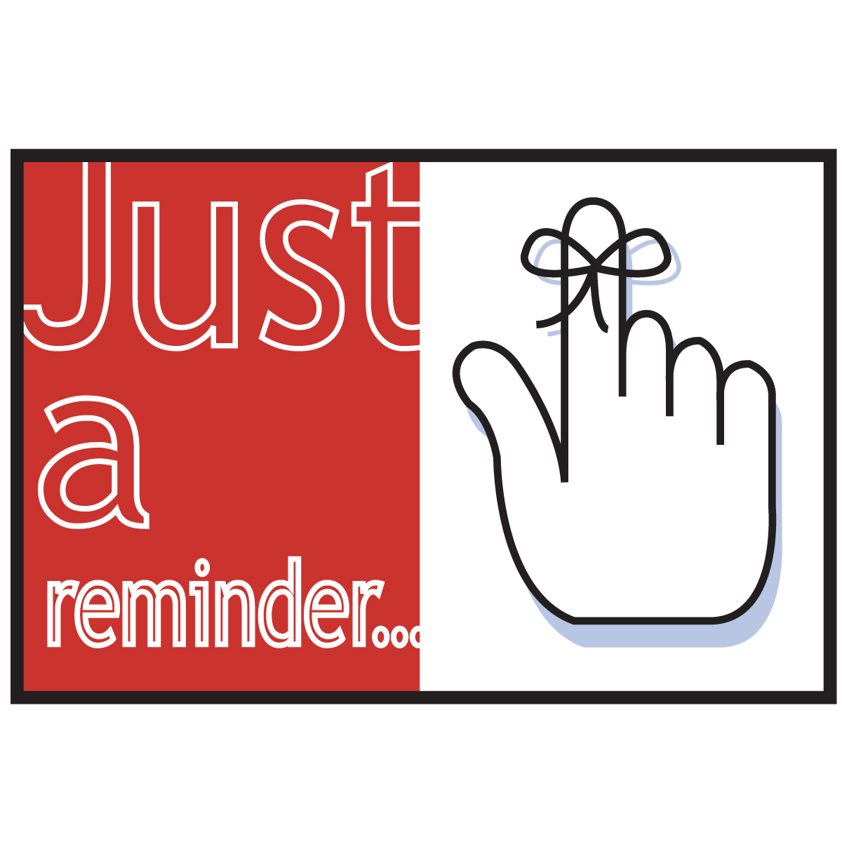 Just A Reminder Clipart