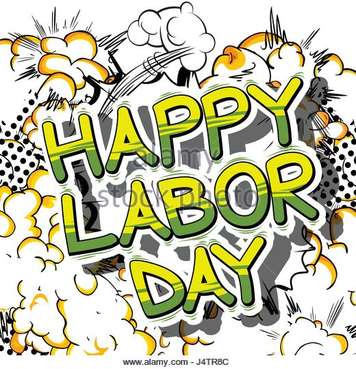 520x540 Happy Labor Day Stock Photos Amp Happy Labor Day Stock Images