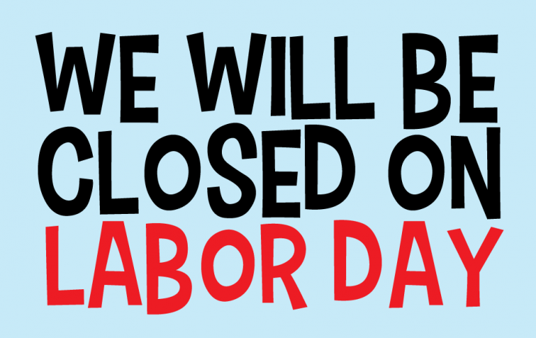 768x485 Labor Day Closing Sign Quotes Labour