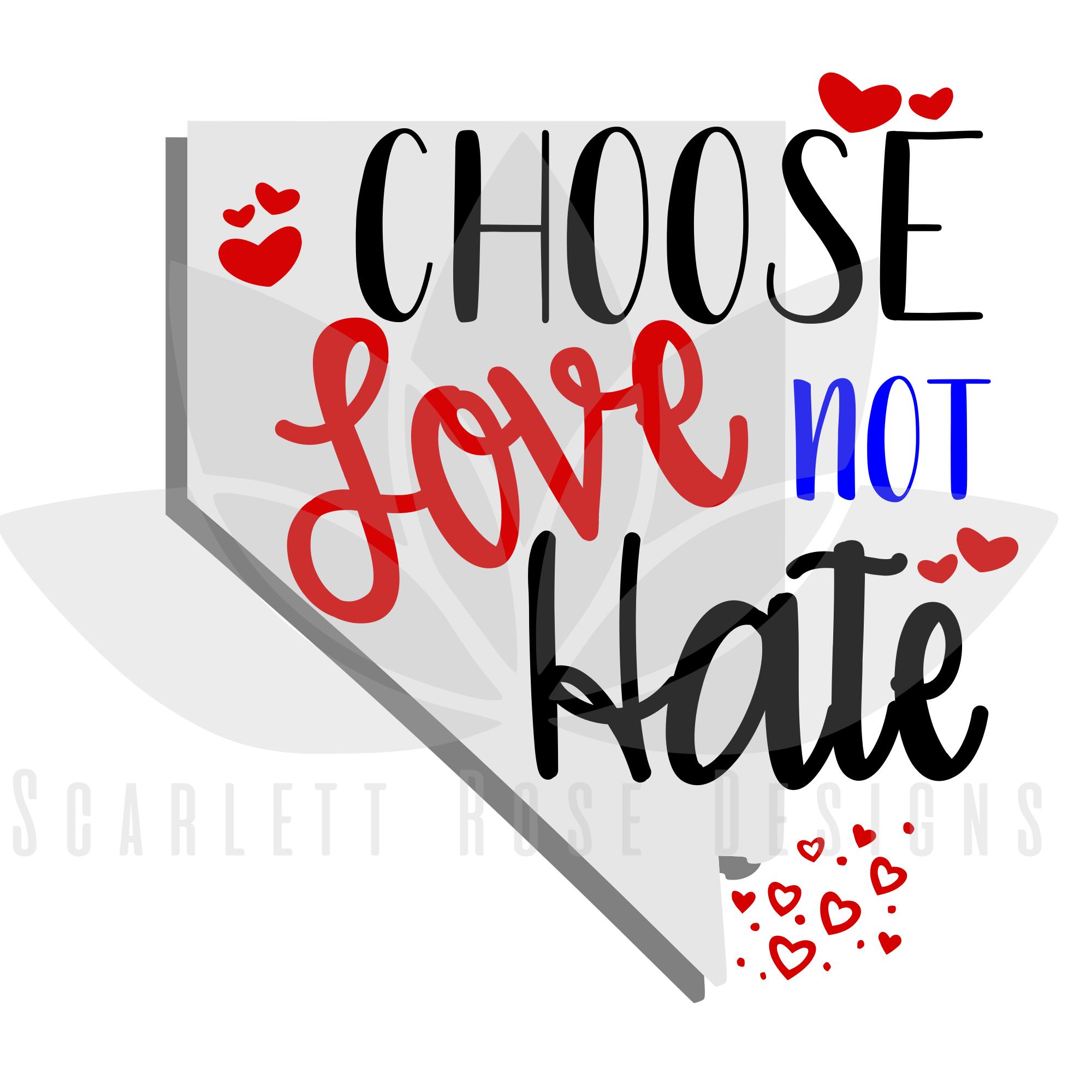 2000x2000 Choose Love Not Hate Las Vegas Nevada Svg Cut File Cutter Files