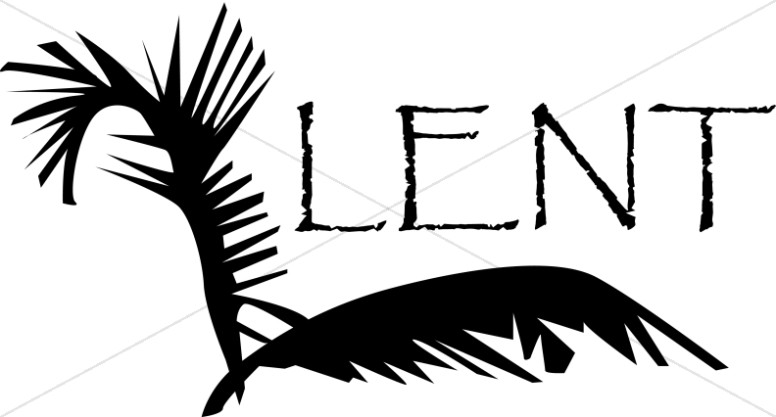 776x417 Lent With Fronds Of Palm Leaves Lent Word Art
