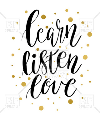 320x400 Learn, Listen And Love Motivation Inscription With Golden Spots