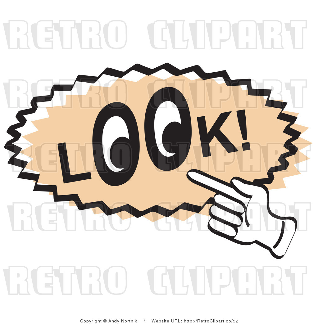 1024x1044 Royalty Free Retro Vector Clip Art Of A Look Sign By Andy Nortnik