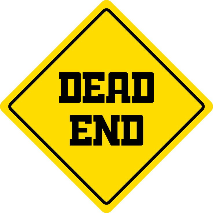 736x736 Best Dead End Sign Ideas Dead Ends, No Exit