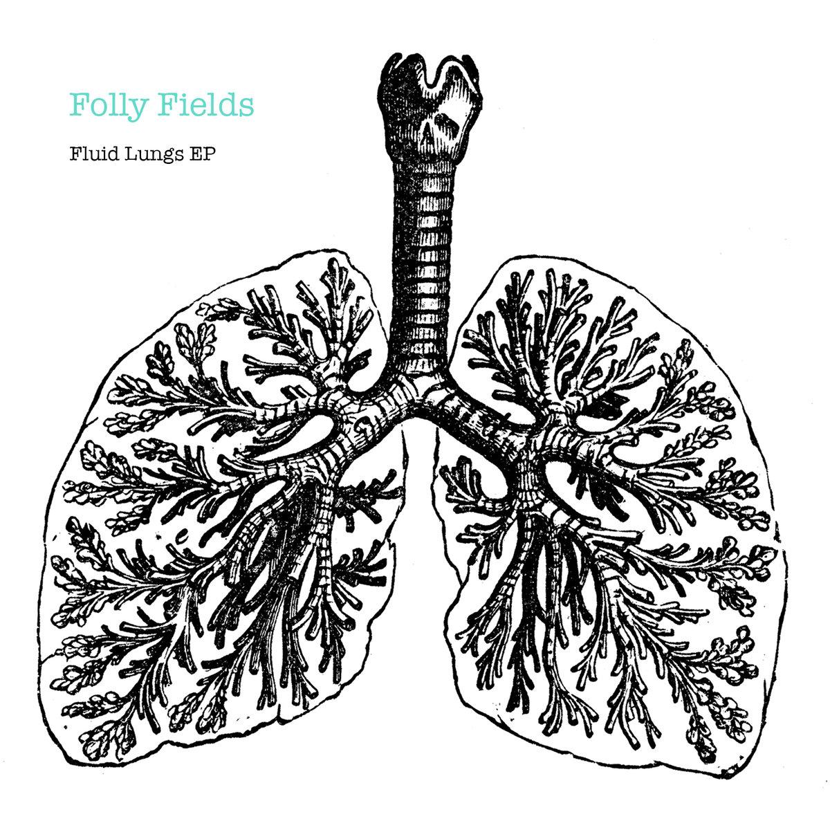 1200x1200 Fluid Lungs Ep Folly Fields