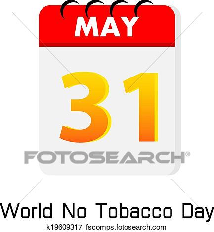 433x470 Clip Art Of Calender 31 May World No Tobacco Day K19609317