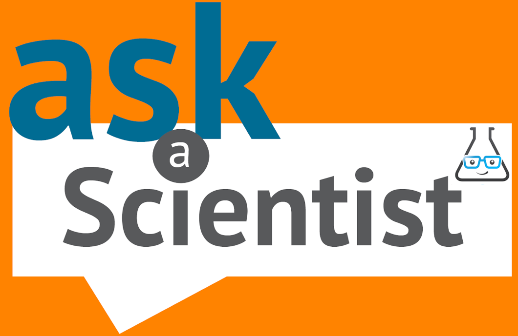 1060x689 Ask A Scientist Meeting Reminder!