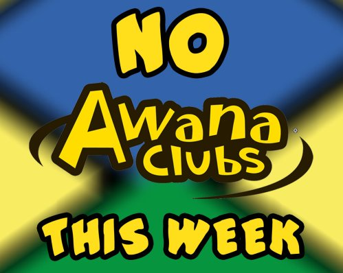499x398 Cross Church On Twitter Just A Reminder, No Awana Meeting This