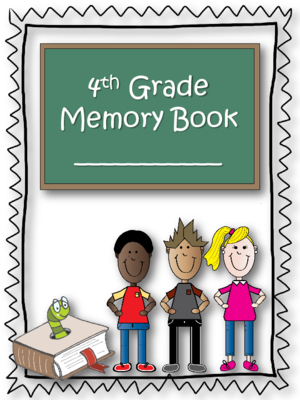 300x400 4th Grade End Of The Year Memory Book! Free!