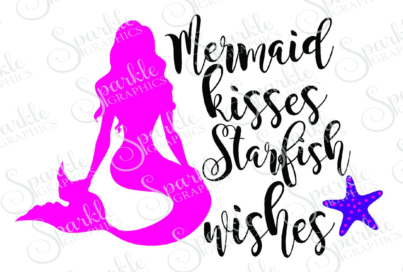 1400x945 Mermaid Kisses Starfish Wishes Cut File By Sparkle Graphics