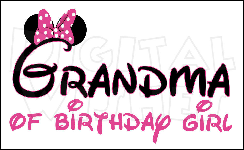 1008x619 Minnie mouse ears Grandma of the Birthday Girl Digital Iron on