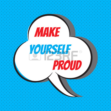 450x450 Make Yourself Proud. Motivational And Inspirational Quote Royalty