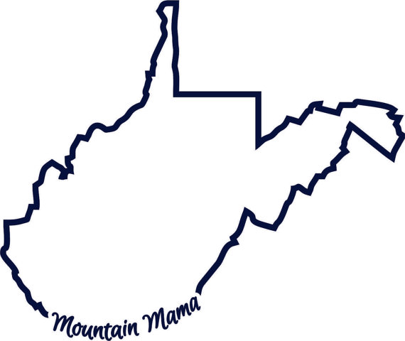 570x480 Wv West Virginia Mountain Mama State Outline Svg Instant