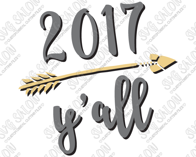 625x500 2017 Y'All New Year Arrow Svg Cut File Set