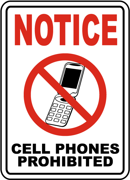 433x600 Cell Phones Prohibited Sign F7206