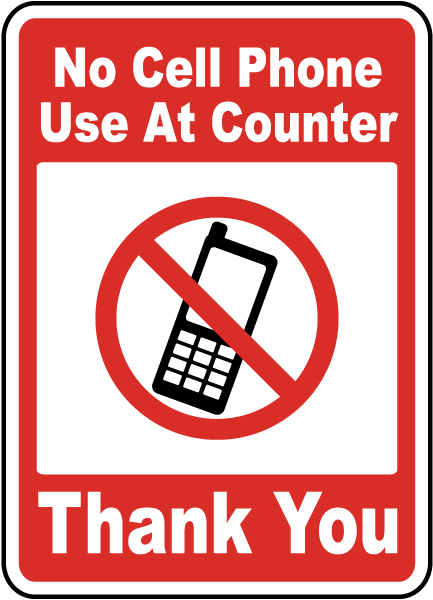 433x600 No Cell Phone Use At Counter Sign F7200