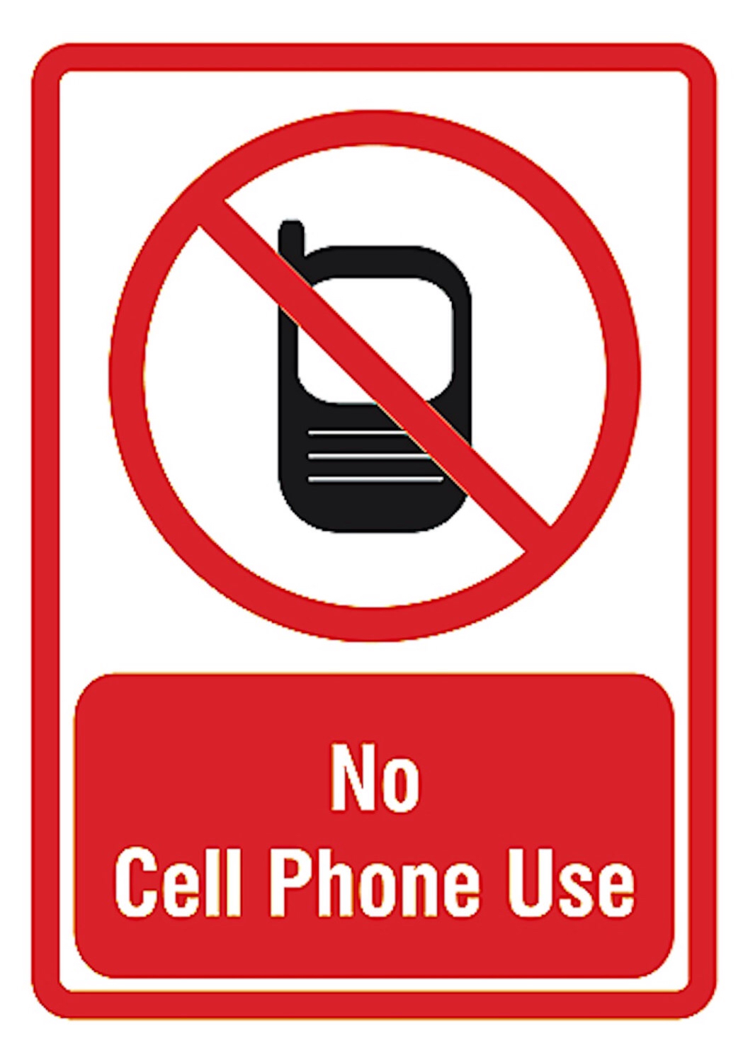 1056x1500 No Cell Phone Use Private Area Privacy Quality Decor Sign Plastic