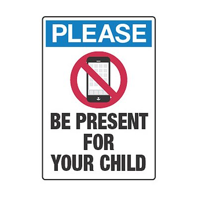 400x400 No Cell Phones Be Present For Your Child