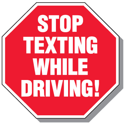 400x400 No Texting Amp Cell Phone Law Signs, Stop Texting While Driving Seton