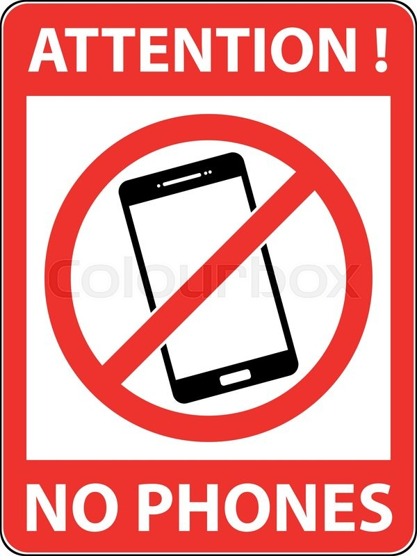 600x800 No Cell Phone Sign. Warning Sign Indicating Cell Phones Not