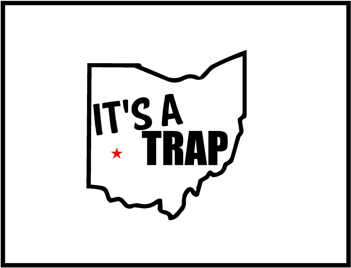 1206x923 Ohio, It's A Trap! Decal Sticker Stickit! Stickers Amp Decals